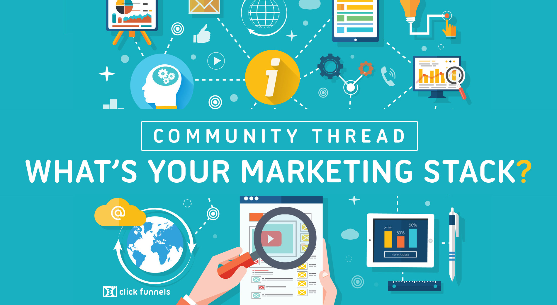 Community Thread: What's Your Marketing Stack? - ClickFunnels