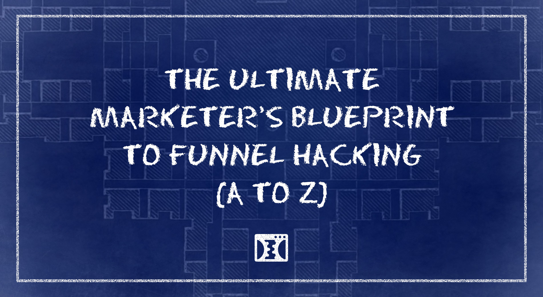 ultimate marketer blueprint funnel hacking