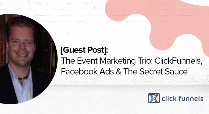 event marketing trio facebook , clickfunnels, zapier