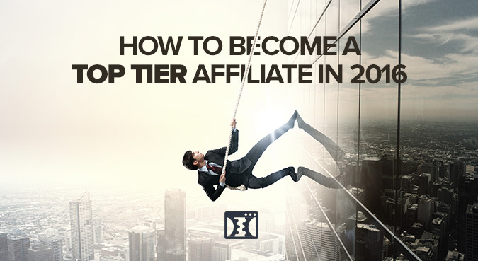 how to become a top tier affiliate