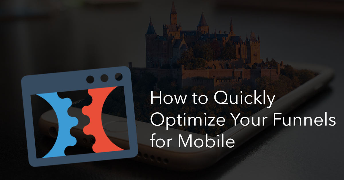 optimize mobile funnel pages