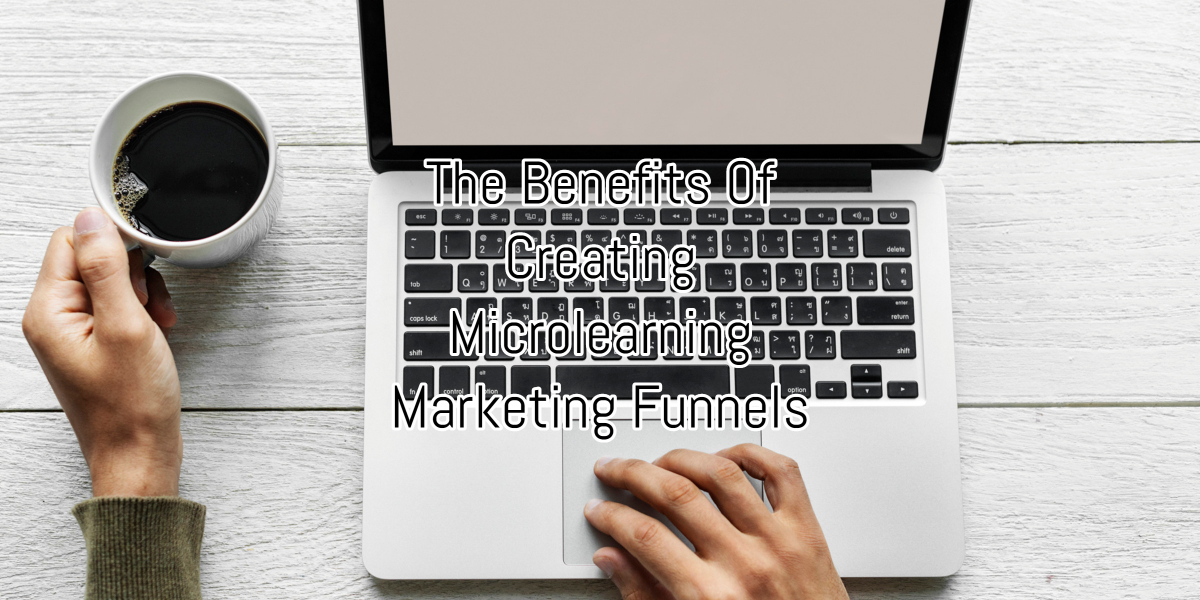 Microlearning Marketing Funnels Creation