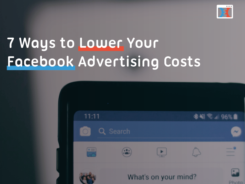 Lower Facebook Ad Costs