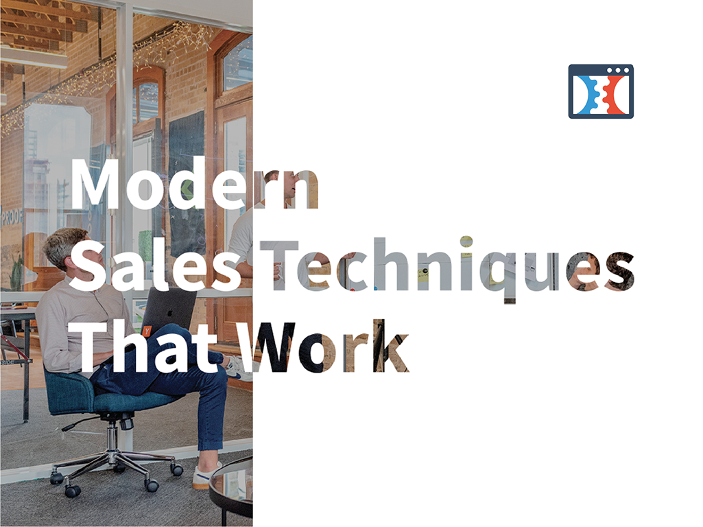 Modern Sales Techniques that work