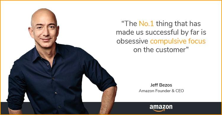 Jeff Bezos, customer compulsive focus quote.