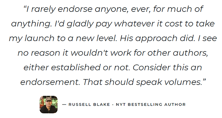 Provide Testimonials, Russel Blake example.